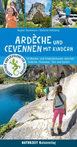 Naturzeit-Reiseführer für Familien: Frankreich mit Kindern – Wandern // HIMBEER