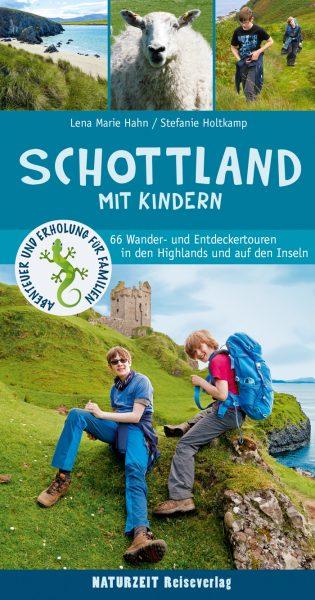 Familienreiseführer: Schottland mit Kindern aus dem Naturzeit Verlag // HIMBEER